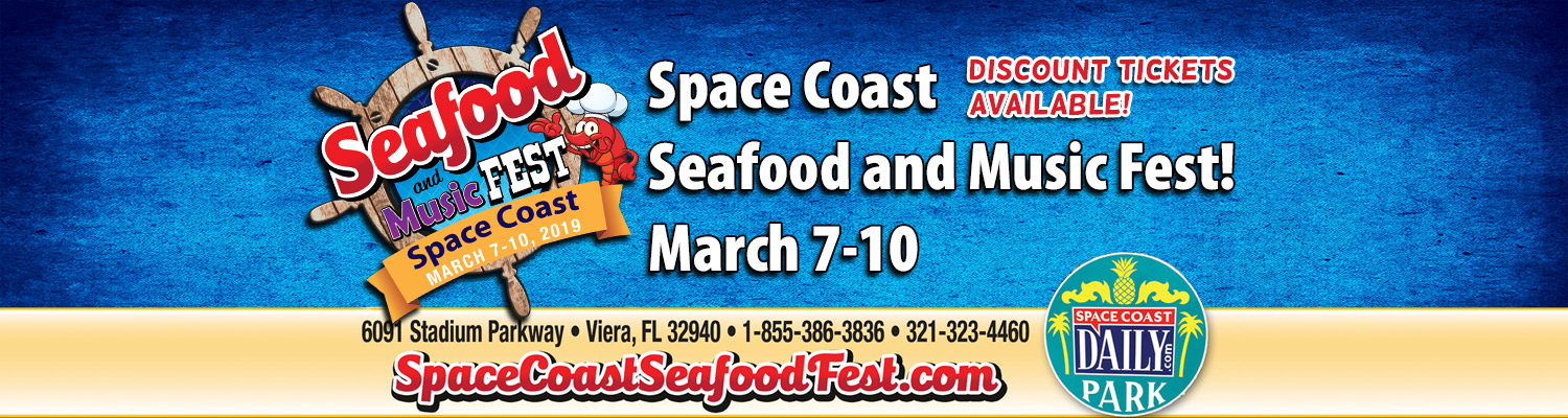 2019 Space Coast Seafood and Music Fest! March 7-10