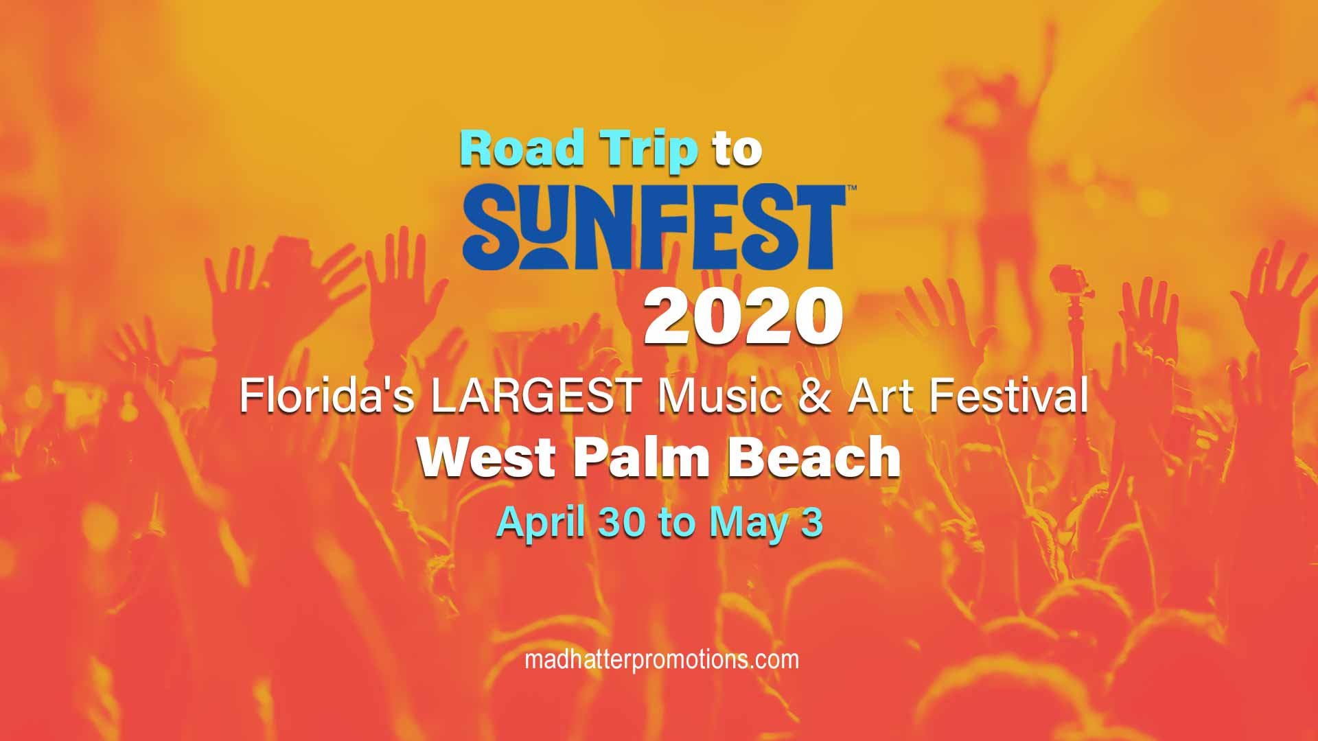 Road Trip to SUNFEST 2020 - Florida's LARGEST Music & Art Festival, Thu - Sun, April 30 to May 3, West Palm Beach