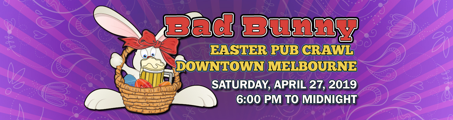 2019 Bad Bunny Easter Pub Crawl Downtown Melbourne Saturday April 27 6:00pm to Midnight