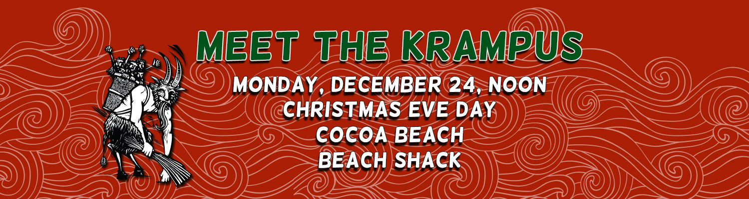 2018 Surfing Santa's Post Party - Meet the Krampus! Monday, December 24, Noon at Beach Shack, Cocoa Beach