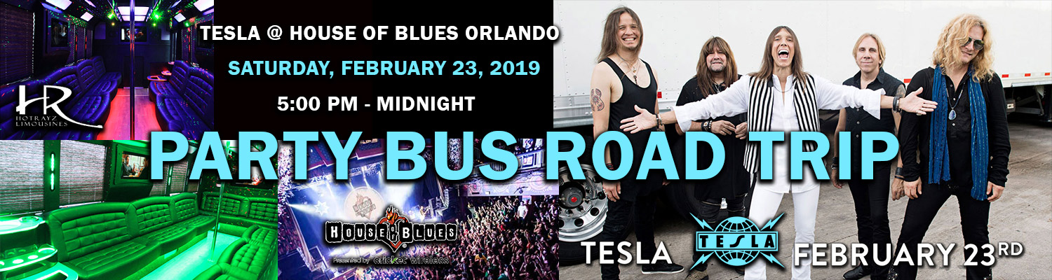Party Bus Road Trip for Tesla at House of Blues Orlando
